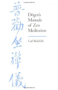 Dogens manuals of zen meditation