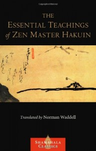 Essential Teachings of Zen Master Hakuin